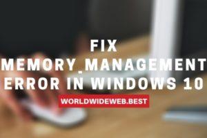 Memory_Management Error in Windows 10